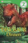 Dinosaur Dinners (DK READERS) - Lee Davis