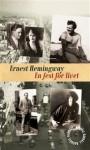 En fest för livet - Ernest Hemingway