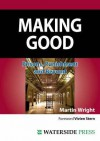 Making Good: Prisons, Punishment and Beyond (Second Edition) - Martin Wright, Vivien Stern