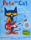 Pete the Cat: Rocking in My School Shoes - Eric Litwin
