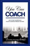 You Can Coach - Joel Comiskey, Sam Scaggs, Ben Wong