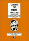 Meeting the Stress Challenge: A Training and Staff Development Manual - Neil Thompson, Paul O'Neill