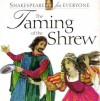 The Taming of the Shrew (Shakespeare for everyone) - Jennifer Mulherin