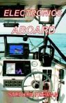 Electronics Aboard - Stephen Fishman, Phyllis Klucinec