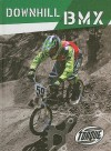 Downhill Bmx (Action Sports) - Ray Mcclellan