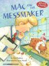Mac and the Messmaker - Iris Hudson