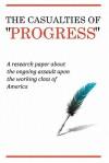 """The Casualties of """"Progress"""" - Brian Alexander"""