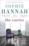 By Sophie Hannah The Carrier (Culver Valley Crime) - Sophie Hannah