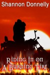 Riding in on a Burning Tire - Shannon Donnelly