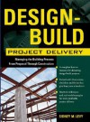 Design-Build Project Delivery - Sidney M. Levy