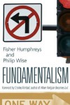 Fundamentalism - Fisher Humphreys