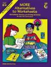More Alternatives to Works - Creative Teaching Press
