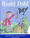 Boy: Tales of Childhood - Ian Holm, Roald Dahl