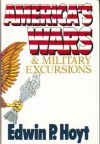 America's Wars & Military Excursions - Edwin Palmer Hoyt