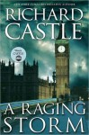 A Raging Storm (Derrick Storm, #2) - Richard Castle