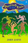 Dancing in the Rain: Poems for Young People (Books for Children) - John Lyons