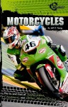 Motorcycles: The Ins and Outs of Superbikes, Choppers, and Other Motorcycles - Jeff C. Young