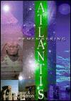 Remembering Atlantis: The History of the World - Condron, Barbara Condron, Condron