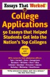 Essays that Worked for College Applications: 50 Essays that Helped Students Get into the Nation's Top Colleges - Boykin Curry, Emily Angel Baer, Brian Kasbar