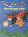 Leseraketen Hexengeschichten - Anne Braun, Antonia Michaelis, Cornelia Sandmann