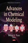 Advances in Chemical Modeling - Mihai V. Putz