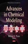 Advances in Chemical Modeling - Mihai V. Putz