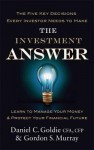 The Investment Answer: Learn to Manage Your Money and Protect Your Financial Future. by Gordon Murray, Daniel Goldie - Gordon S. Murray