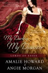 My Darling, My Disaster (Lords of Essex) - Angie Morgan, Amalie Howard
