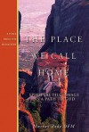 The Place We Call Home: Spiritual Pilgrimage as a Path to God - Murray Bodo