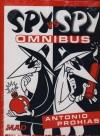 Spy Vs Spy Omnibus - Antonio Prohias