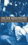 The New Middlewomen: Profitable Banking Through On-Lending Groups - Malcolm Harper