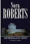 Morrigani rist - Silver Sära, Nora Roberts