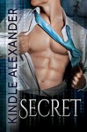 Secret - Reese Dante, Kindle Alexander, Jae Ashley