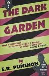 The Dark Garden: A Bobby Owen Mystery - E.R. Punshon