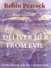 Deliver Her From Evil - Robin Peacock