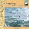 Roanoke Colony - Bob Italia