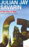 A Hot Day in May - Julian Jay Savarin