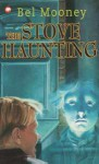 The Stove Haunting - Bel Mooney