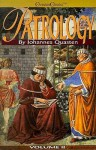 Patrology (4 Volume Set) - Johannes Quasten