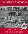 Lincoln's Assassins: Their Trial and Execution - James L. Swanson, Daniel R. Weinberg, Daniel Weinberg