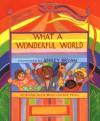 What a Wonderful World - George David Weiss, Bob Thiele, Ashley Bryan
