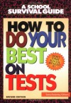 How to Do Your Best on Tests - Sara D. Gilbert