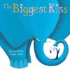 The Biggest Kiss - Joanna Walsh, Giuditta Gaviraghi, Judi Abbot