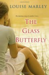 The Glass Butterfly - Louise Marley
