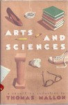 Arts and Sciences: A Seventies Seduction - Thomas Mallon