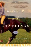 Gossip of the Starlings - Nina de Gramont