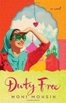 Duty Free: A Novel - Moni Mohsin