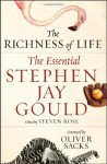 The Richness of Life: The Essential Stephen Jay Gould - Stephen Jay Gould, Stephen Rose, Paul McGarr, Oliver Sacks, Steven Rose