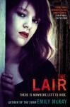 The Lair - Emily McKay
