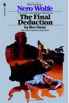 The Final Deduction A Nero Wolfe Novel - Rex Stout